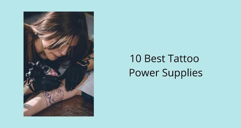 Best Tattoo Power Supplies