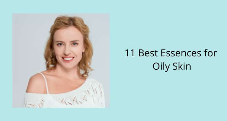 Best Essences for Oily Skin