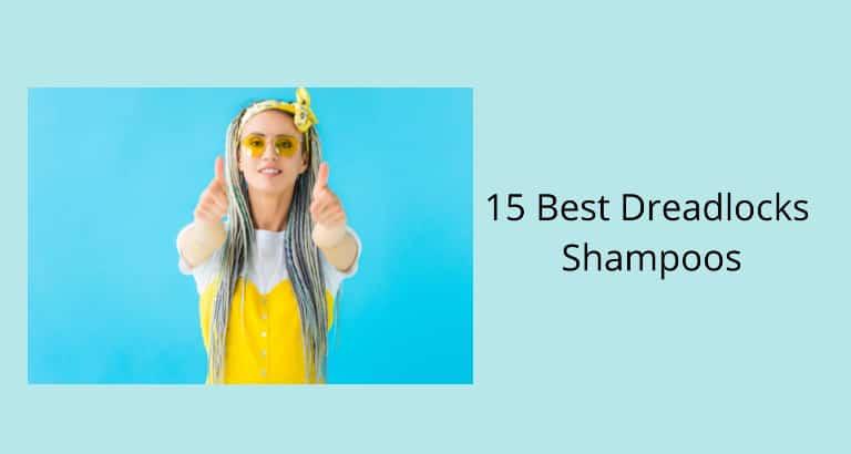 Best Shampoo for Dreadlocks