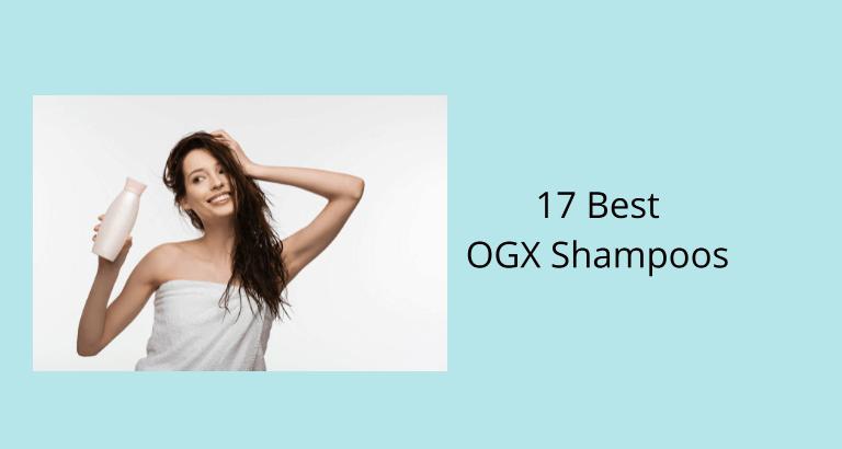 Best OGX Shampoos