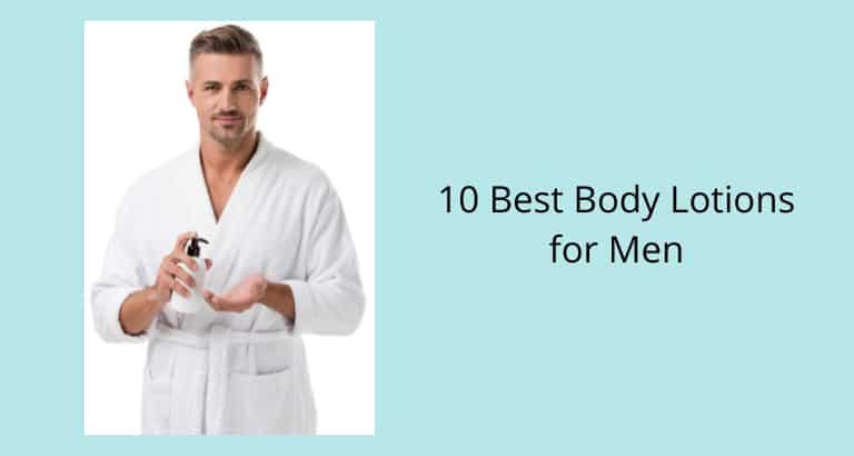 Best Body Lotions for Men