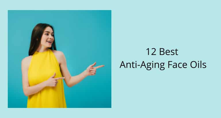 Best Anti-Aging Face Oils