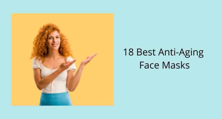 Best Anti-Aging Face Masks
